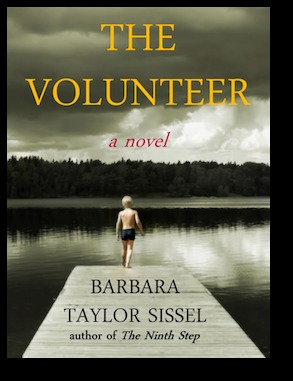 The Volunteer by Barbara Taylor Sissel