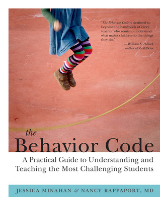 The behavior code / Jessica Minahan, Nancy Rappaport