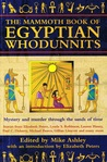 The Mammoth Book Of Egyptian Whodunnits (Mammoth Book Of)