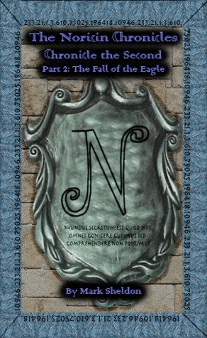 The Fall of the Eagle (The Noricin Chronicles #6)