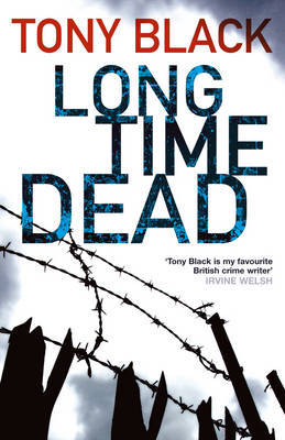 Long Time Dead (Gus Dury, #4)