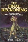 The Final Reckoning (The Deptford Mice, #3)