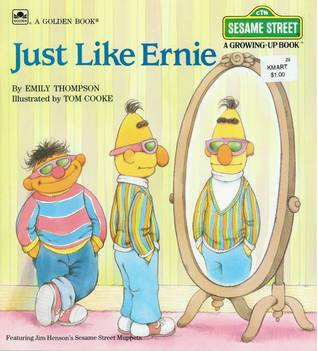 Just Like Ernie by Emily Thompson