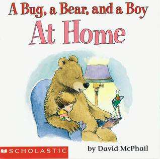 A Bug, a Bear, and a Boy at Home