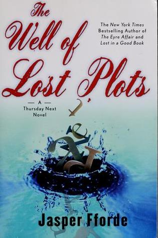 The Well of Lost Plots (Thursday Next, #3)