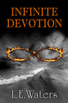 Infinite Devotion (Infinite Series, #2)