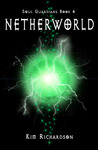 Netherworld (Soul Guardians, #4)