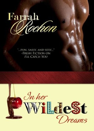 In Her Wildest Dreams by Farrah Rochon