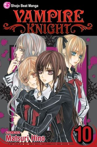 Vampire Knight, Vol. 10 by Matsuri Hino
