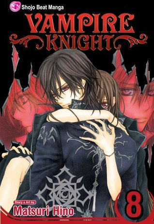 Vampire Knight, Vol. 8 by Matsuri Hino