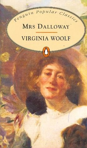 Mrs Dalloway by Virginia Woolfe