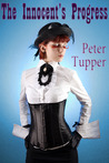 The Innocent's Progress and Other Stories by Peter Tupper