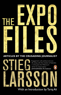 The Expo Files by Stieg Larsson