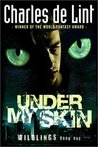 Under My Skin (Wildlings, #1)