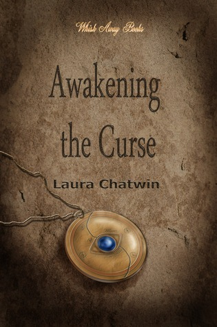 Awakening the Curse by Laura Chatwin
