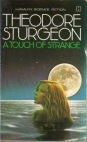 A Touch Of Strange by Theodore Sturgeon
