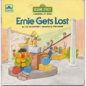 Ernie Gets Lost (A Sesame Street Growing-Up Book)