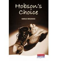 hobsons choice by harold brighouse essay Hobson's choice harold brighouse essays - hobson's choice by harold brighouse  hobson's choice by harold brighouse essay examples  at the end of the play he was ambitious, married and the joint owner of hobsons shop the audience sympathises with willie the first time he appears on stage because he 'only comes half way up the trap door.