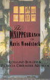 The Disappearance of Mavis Woodstock by Rosalind Burgess