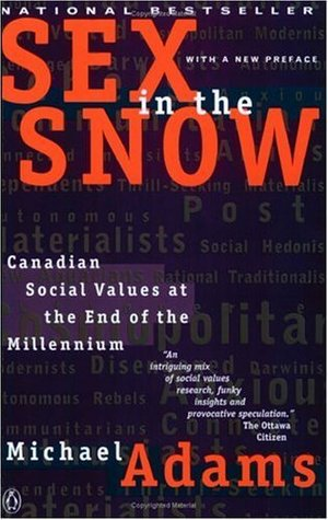 Sex in the Snow: Canadian Social Values at the End of the Millennium