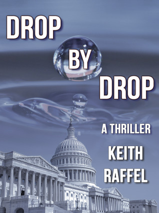 Drop By Drop by Keith Raffel