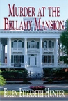 Murder at the Bellamy Mansion (Magnolia Mysteries, #8)