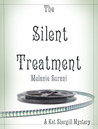 The Silent Treatment (Kat Shergill #1)