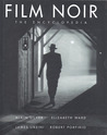 Film Noir: The Encyclopedia