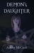 Demon's Daughter (Emily, #1)