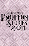 Bouffon Stories 2011