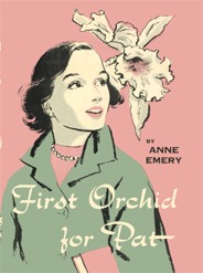 First Orchid for Pat by Anne Emery