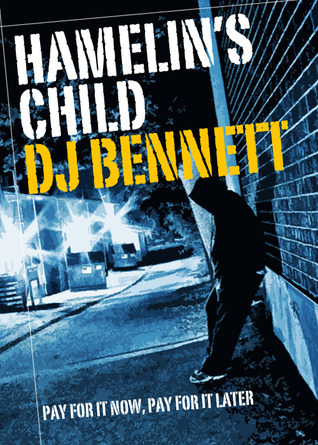 Hamelin's Child by D.J.  Bennett