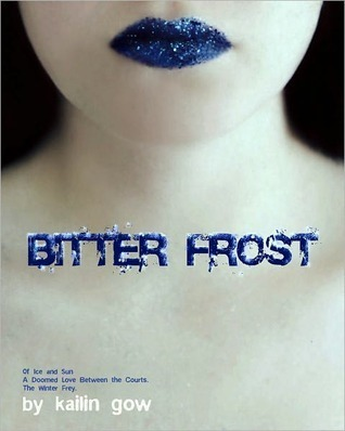 Bitter Frost (Frost, #1)
