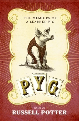 Pyg by Russell A. Potter