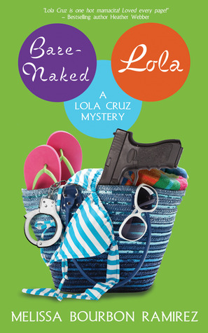 Bare-Naked Lola by Melissa Bourbon Ramirez