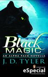 Black Magic by J.D. Tyler