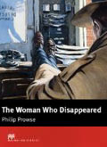 The Woman Who Disappeared by Philip Prowse