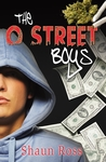 The O Street Boys by Shaun Anthony Ross