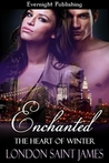 Enchanted (The Heart Of Winter, #1)