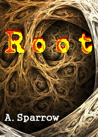 Root by A. Sparrow