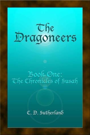 The Dragoneers by C.D. Sutherland