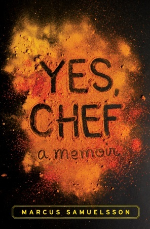 Yes, Chef: A Memoir