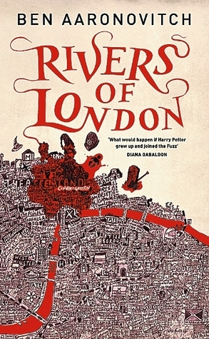 Rivers of London by Ben Aaronovitch