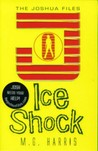 Ice Shock (The Joshua Files, #2)