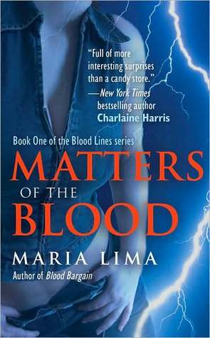 Matters Of The Blood (Blood Lines #1)