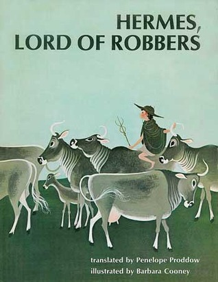 Hermes, Lord of Robbers: Homeric Hymn Number Four