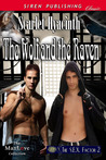 The Wolf and the Raven (The SEX Factor, #2)