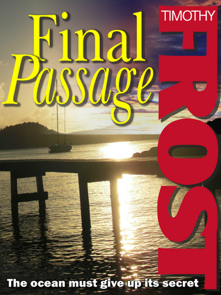Final Passage by Timothy Frost