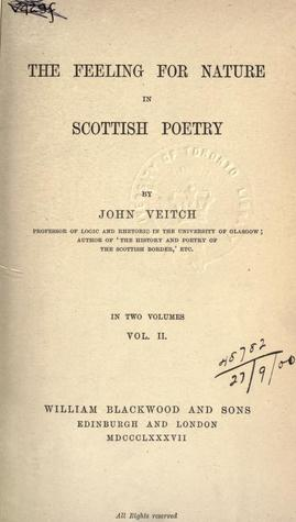 The feeling for nature in Scottish poetry (vol. ii)