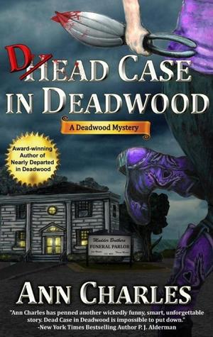 Dead Case in Deadwood (Deadwood, #3)